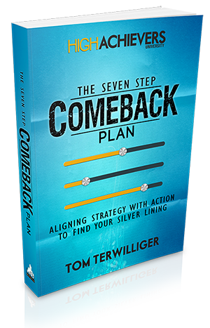 The Comeback Plan | A Bulletproof Plan For Growth and Prosperity | Tom Terwilliger
